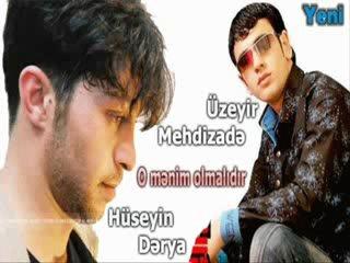 ♥Uzeyir Mehdizade & Huzeyin Derya-O menim olmalidir♥